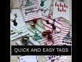 Day 3:  Several Quick and Easy Gift Tags in under 15 minutes / 25 days of Christmas video series