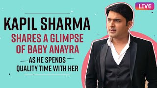 Kapil Sharma speaks to Pinkvilla on quarantining with baby Anyra, and life post marriage to Ginni