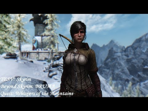 Beyond Skyrim: BRUMA - Quest:  Whispers of the Mountains