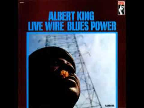 Albert King: Live wire/Blues power (1968) [Álbum completo]