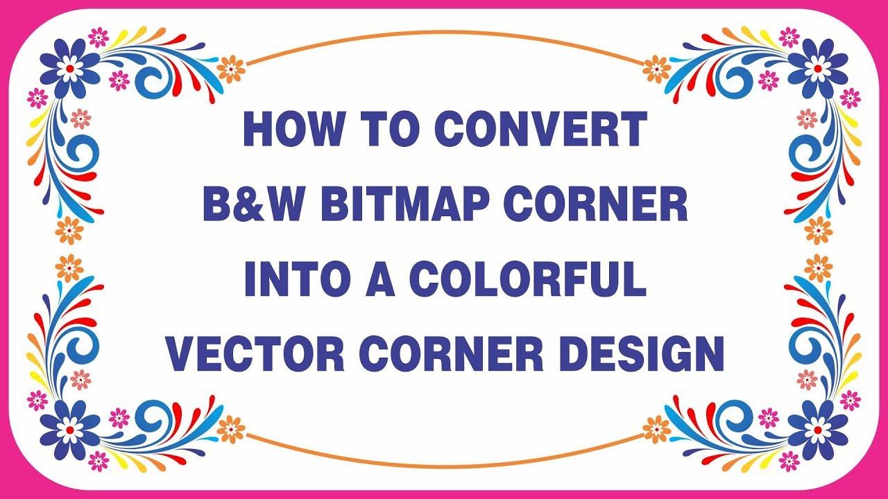Corner Design In Corel X7 Bitmap To Vector Corner In Corel