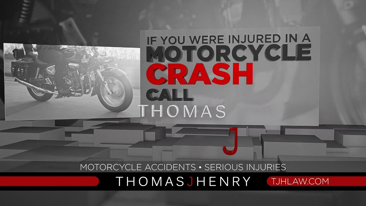 Motorcycle Accident Attorneys - Thomas J  Henry