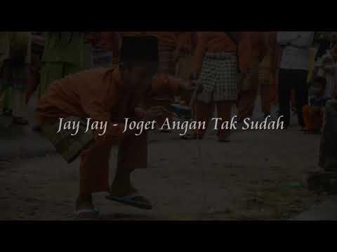 Joy - Joy - Joget Angan Tak Sudah. 😊 👍