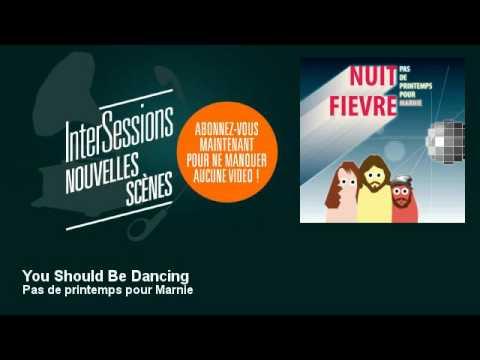 Pas de printemps pour Marnie - You Should Be Dancing - InterSessions