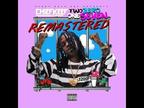 Chief Keef - Fix That [Remastered]