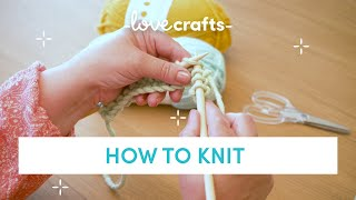 How to Knit - f๐r absolute BEGINNERS!