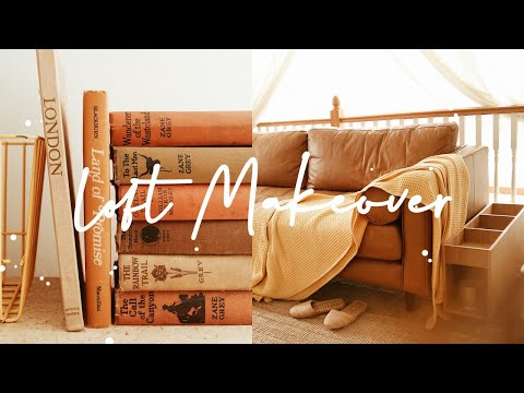 My Loft Makeover * BEFORE/AFTER