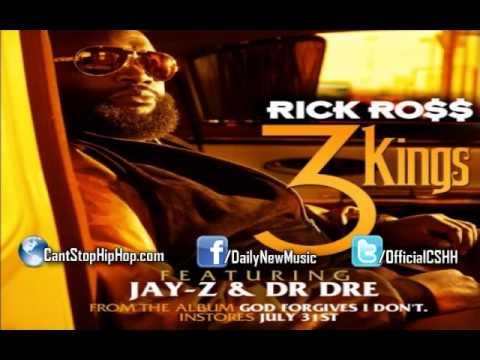 Rick Ross - 3 Kings ft. Dr. Dre & Jay-Z [CDQ/Dirty]