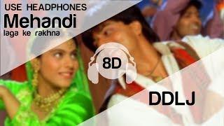Gambar cover Mehndi Laga Ke Rakhna 8D Audio Song - Dilwale Dulhania Le Jayenge | Shah Rukh Khan | Kajol