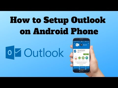 How To Setup Outlook On Android Phone