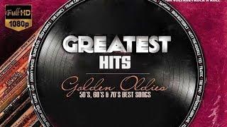 BEST GOLDEN MEMORIES MUSIC - GREATEST HITS GOLDEN OLDIES ( GOOD QUALITY  )