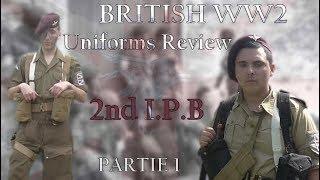 British WW2 Uniforms Review 2nd Independent Parachute Brigade - PARTIE 1 [ENG SUB]