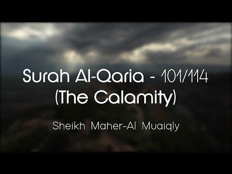 Surah Al-Qaria سُوۡرَةُ القَارعَة Sheikh Maher Al Muaiqly - English & Arabic Translation