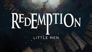 Redemption Little Men (OFFICIAL)