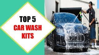 Top 5 Best Car Wash Kits 2018 | Best Car Wash Kit Review By Jumpy Express