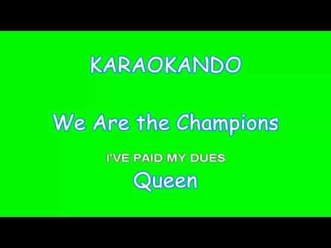 Karaoke - We Are the Champions - Queen
