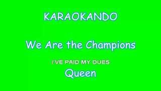 Karaoke - We Are the Champions - Queen (Lyrics)