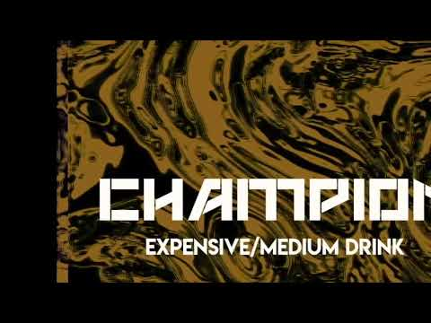 Champion - Expensive