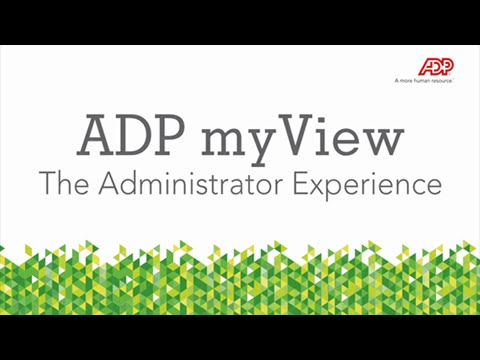 ADP myView The Administrator Experience