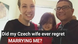 Did my Czech wife ever regret marrying me?