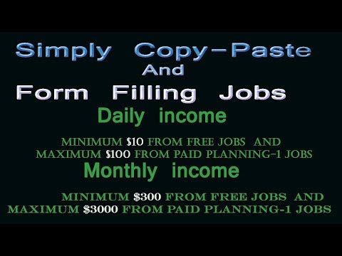 Simply Copy Paste and Form Filling jobs | Monthly Income $300-$3000 | Bangla Tutorial