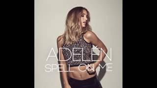 Adelén - Spell On Me (Audio)