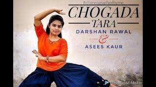 || CHOGADA TARA || DARSHAN RAWAL & ASEES KAUR || CHOREOGRAPHY: SOUMYA TRIPATHI ||