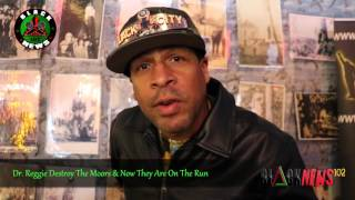 Dr. Reggie Destroy The Moors & Now They Are On The Run