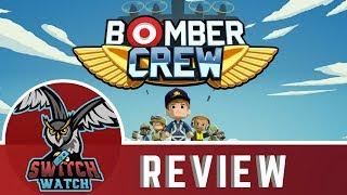 Bomber Crew Nintendo Switch Review
