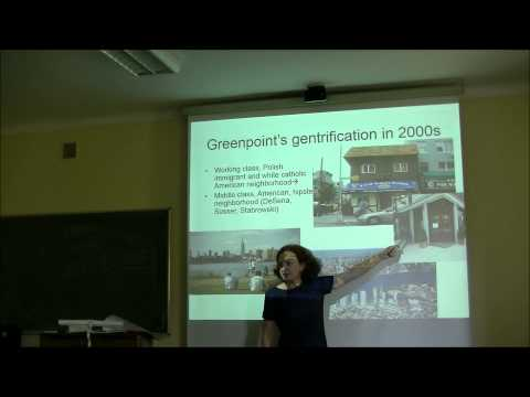 Anna Sosnowska - Polish immigrant community's attitudes toward gentrification of Greenpoint