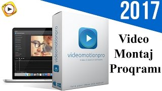 Video Montaj Programı | Video Motion Pro Yukle | Video Motion Pro Haqqında