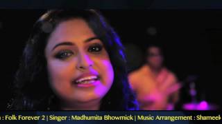 "Rangabati | Madhumita Bhowmick | Bengali Folk Fusion | Album ""Folk Forever 2"" | Music Video 2016"