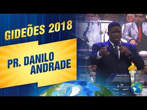 Gideões 2018 | Pr. Danilo Andrade