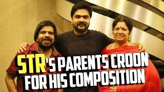 STR's Parents Croon For His Composition