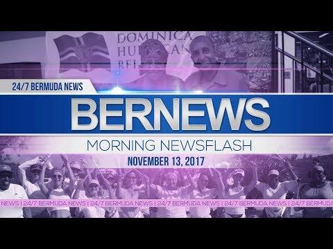 Bernews Morning Newsflash For Monday November 13, 2017