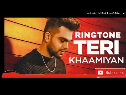 Teri Khaamiyan Ringtone  Akhil New Punjabi Ringtone 2018