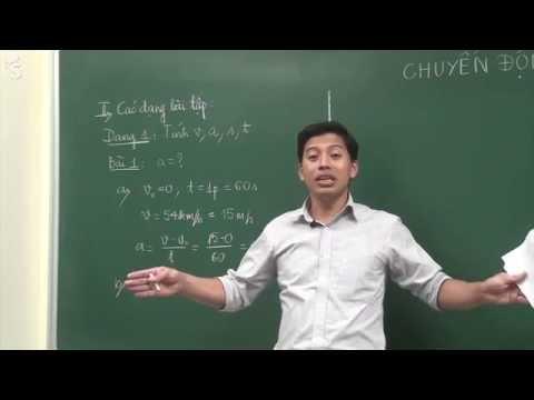 Chuyển động thẳng biến đổi đều - Vật lý 10 - Thầy Phạm Quốc Toản
