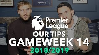 Premier League Tips - Gameweek 14 - 2018/2019