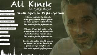 Ali Kınık - Senin Aşkınla Yaşlanıyorum ( Official Lyric Video )