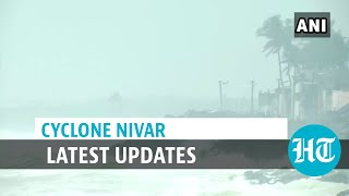 Cyclone Nivar: Tamil Nadu and Puducherry on alert ahead of landfall