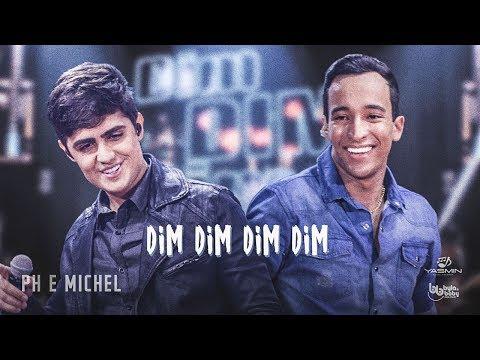 Ph e Michel - Dim Dim Dim Dim (DVD Nova História)