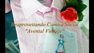 Reaproveitando Camisa Social – Avental Víntage Dupla Face