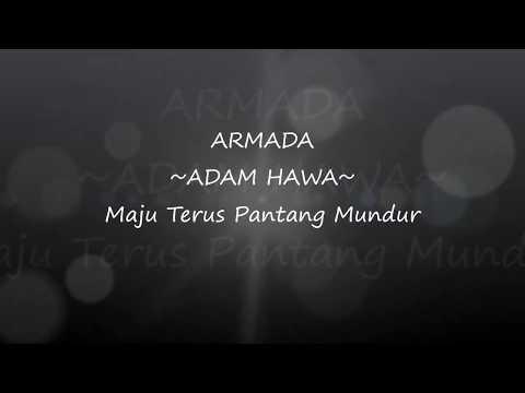 lirik-lagu-armada-band-adam-hawa-new-album-maju-terus-pantang-mundur-2017