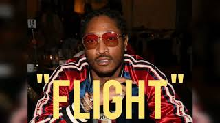 "Future x Metro Boomin Type Beat - ""Flight"" 2019 Instrumental"