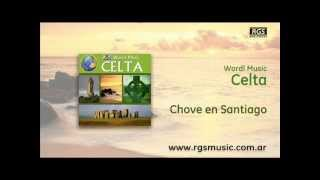Wordl Music Celta - Chove en Santiago