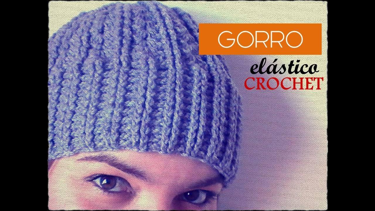GORRO con punto elástico a CROCHET (zurdo) - YouTube 89d214f2b11