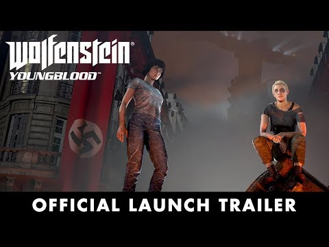 Wolfenstein: Youngblood – Official Launch Trailer