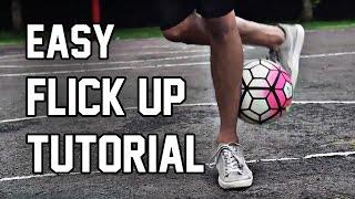 FLICK UP TUTORIAL | 10 TRICK mengangkat bola dalam sepakbola / futsal untuk pemula