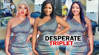 "Desperate Triplet ""New Movie"" Complete Season 1&2-Destiny Etiko/Queeneth Hilbert 2020 Nigerian Movie"
