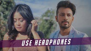 Bheegi Bheegi (8D Audio) | Neha Kakkar, Tony Kakkar | 3D Surrounded Song | HQ